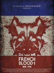 Image French Blood 1 - Mr. Pig